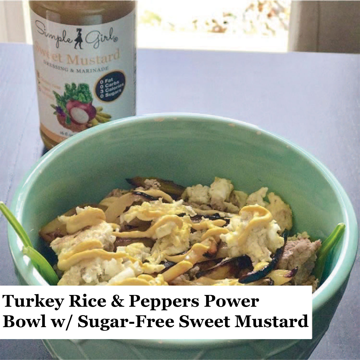 turkey-rice-peppers-power-bowl-with-sugar-free-sweet-mustard-1-.jpg